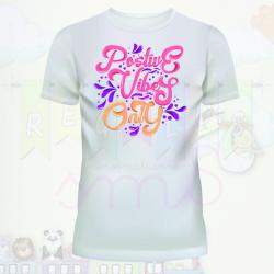 Camiseta solo vibraciones positivas